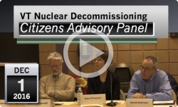 VT Nuclear Decommissioning Citizens Advisory Panel: 12/1/16