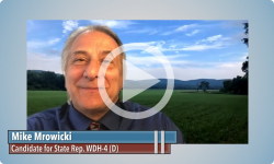 Meet the Candidates: Mike Mrowicki, Candidate for State Rep. WDH-4 (D)
