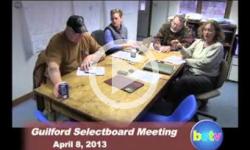 Guilford Selectboard Mtg 4/8/13