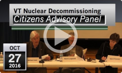 VT Nuclear Decommissioning Citizens Advisory Panel Mtg 10/27/16
