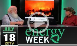 Energy Week #327: 7/18/2019