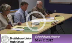 Brattleboro Union High School Bd. Mtg. 5/7/12