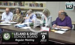 Leland & Gray School Bd Mtg 6/9/15