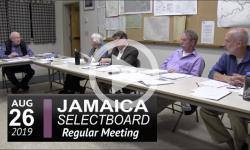 Jamaica Selectboard Mtg 8/26/19