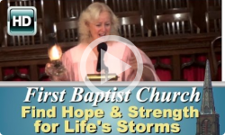 First Baptist Church: Find Hope & Strength for Life's Storms