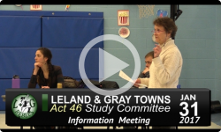 Leland and Gray Towns Act 46 Public Info Mtg 1/31/17