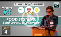 2015 Slow Living Summit #3: Food Systems, Allison Hooper