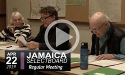 Jamaica Selectboard Mtg 4/22/19