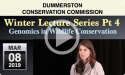 dummerston Conservation Commission: Winter Lecture Series Pt 4