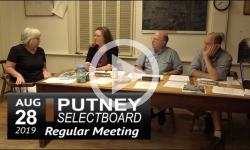 Putney Selectboard Mtg 8/28/19