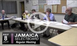 Jamaica Selectboard Mtg 7/8/19