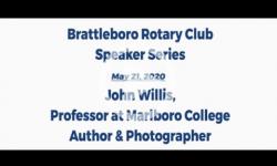 Brattleboro Rotary Club Speaker Series: Episode 4 - John Willis