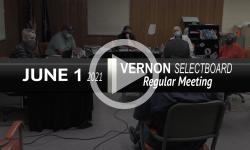 Vernon Selectboard: Vernon SB Mtg 6/1/21