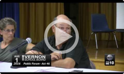 Vernon School Board Act 46 Public Forum 8/1/16