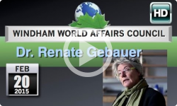 Windham World Affairs Council: Dr. Renate Gebauer - 2/20/15