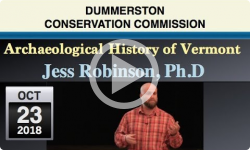 Dummerston Conservation Commission: An Archaeological History of Vermont 10/23/18