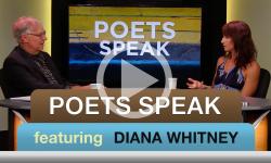 Poets Speak: Diana Whitney