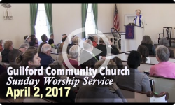 Guilford Church Service - 4/2/17
