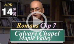 Calvary Chapel: Romans Chp 7