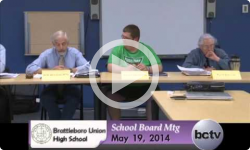 Brattleboro Union High School Bd. Mtg. 5/19/14