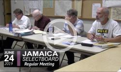 Jamaica Selectboard Mtg 6/24/19