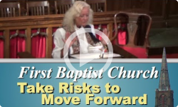 First Baptist Church: Take Risks to Move Forward