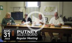 Putney Selectboard Mtg 8/31/16