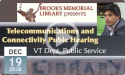 Brooks Memorial Library Events: Telecommunications and Connectivity Public Hearing