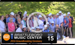 Brattleboro Music Center Groundbreaking Ceremony 9/15/16
