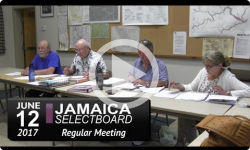 Jamaica Selectboard Mtg 6/12/17