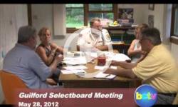 Guilford Selectboard Mtg. 5/28/2012