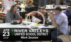 River Valleys Unified School District Work Session 4/23/18