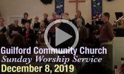 Guilford Church Service - 12/8/19