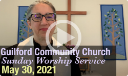Guilford Church Service - 5/30/21
