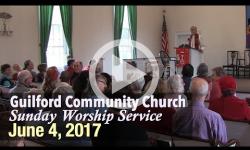 Guilford Church Service - 6/4/17