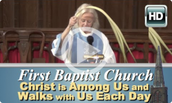 First Baptist Church: Christ is Among Us