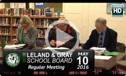 Leland and Gray School Board Mtg 5/10/16
