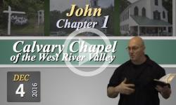 Calvary Chapel: John, Chp 1