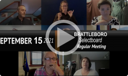Brattleboro Selectboard: Brattleboro SB Mtg 9/14/21