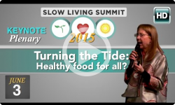 2015 Slow Living: Opening Plenary