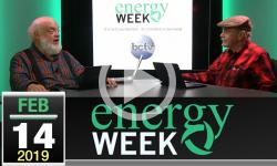 Energy Week #304: 02/14/19