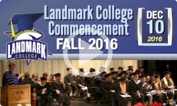 Landmark College Commencement: Fall 2016