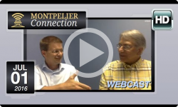 Montpelier Connection: 7/1/16 Webcast - ft Shap Smith