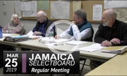 Jamaica Selectboard Mtg 3/25/19