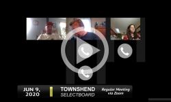 Townshend Selectboard: Townshend SB Mtg 6/9/20