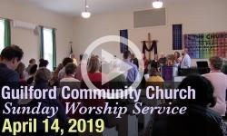Guilford Church Service - 4/14/19