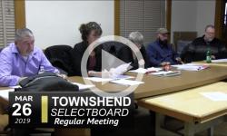Townshend Selectboard Mtg 3/26/19