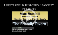 Chesterfield Historical Society: The Friendly Tavern 7/16/19