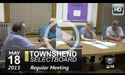 Townshend Selectboard: 5/18/15