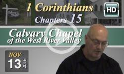 Calvary Chapel: 1 Corinthians, Chp 15